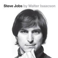Steve Jobs: The Exclusive Biography (Unabridged)