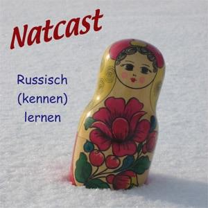 Natcast - Russisch (kennen) lernen