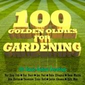 100 Golden Oldies for Gardening
