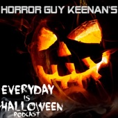 EVERY DAY IS HALLOWEEN by Horror Guy Keenan on Apple Podcasts