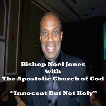 Innocent But Holy (feat. Apostolic Church of God) - Single, Bishop Noel Jones