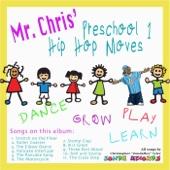 Mr Chris' Preschool 1 (Hip Hop Moves)