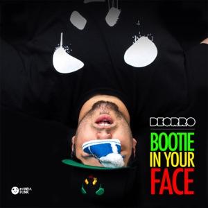 Bootie in Your Face - No Rock Drop