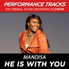 He Is With You (Performance Tracks) - EP, Mandisa
