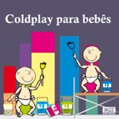 Coldplay Para Bebês