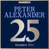 Masterpieces Presents Peter Alexander: 25 Greatest Hits