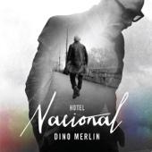 Dino Merlin - Sve Dok Te Bude Imalo artwork
