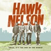 Bring Em Out - Hawk Nelson