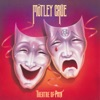 Theatre of Pain, Mötley Crüe