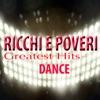 Greatest Hits (Dance), Ricchi & Poveri
