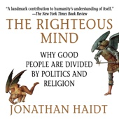The Righteous Mind: Why Good People Are Divided by Politics and Religion (Unabridged) - Jonathan Haidt Cover Art