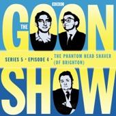 The Goon Show: The Phantom Head Shaver