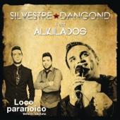 Loco Paranoico (feat. Alkilados) [Bachata Version]