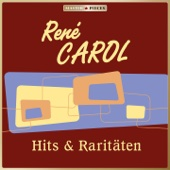 Masterpieces presents René Carol: Hits & Raritäten