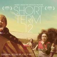 Short Term 12 - Official Soundtrack