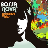 Bossa Nova Greatest Hits: Sergio Mendez, João Gilberto, Maria Bethania, Jorge Ben, Antonio Carlos Jobim & More!