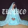 Tropico - Single, Lana Del Rey