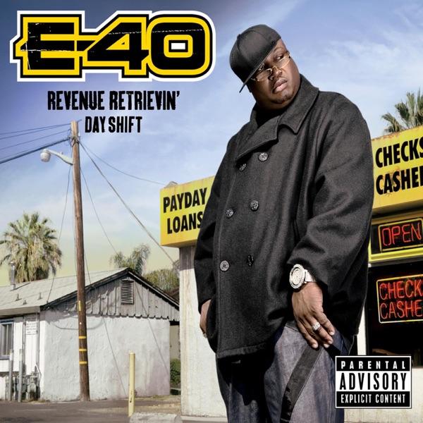 Revenue Retrievin Day Shift Deluxe Version E-40 CD cover