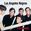 A Tu Recuerdo, Los Ángeles Negros