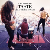 Taste What's Going on (Live at the Isle of Wight Festival)