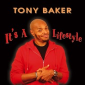 Cover to Tony Baker's It's a Lifestyle