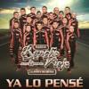 Banda Rancho Viejo De Julio Aramburo La Bandononona - Ya Lo Pensé Album Cover