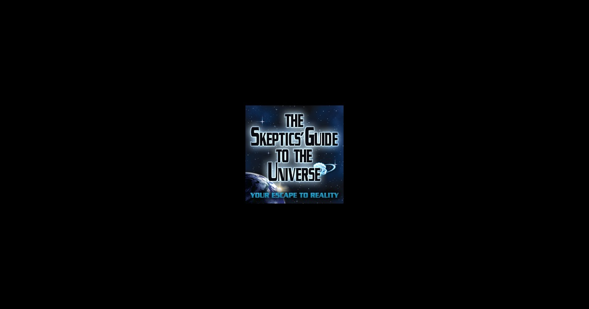 The Skeptics' Guide to the Universe Podcast | Free ...