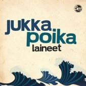 Laineet - Jukka Poika