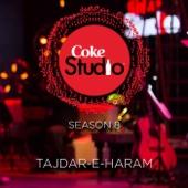 Tajdar-E-Haram Coke Studio Season 8