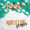 Ain't It Fun Remixes - EP, Paramore