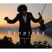 情熱大陸 (Etupirka ~Best Acoustic~)