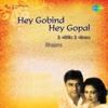 Hey Gobind Hey Gopal (Bhajans)