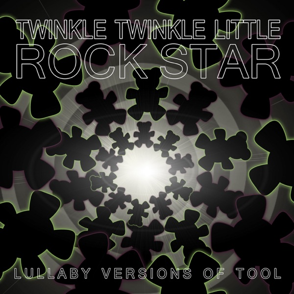Lullaby Versions of Tool Twinkle Twinkle Little Rock Star CD cover