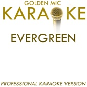Evergreen (In the Style of Barbara Streisand) [Karaoke Version]