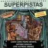 Superpistas - Canta Como Pedro Infante, Antonio Aguilar, Jose Alfredo Jimenez, Pedro Infante, Antonio Aguilar & José Alfredo Jiménez