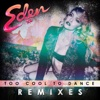 Too Cool To Dance (Remixes) - EP