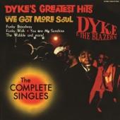 Let a Woman Be a Woman, Let a Man Be a Man - Dyke & The Blazers