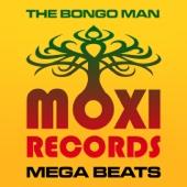 Moxi Mega Beats Volume 1 - The Bongo Man Collection