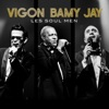 Vigon Bamy Jay & Bill Withers