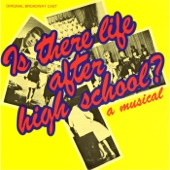 Is There Life After High School? (Original Broadway Cast Recording) [By Craig Carnelia and Jeffrey Kindley]