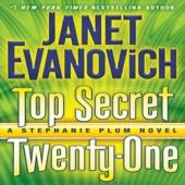 Janet Evanovich - Top Secret Twenty-One: A Stephanie Plum Novel, Book 21 (Unabridged)  artwork