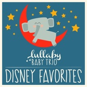 Disney Lullabies Classic Renditions of Disney Favorites - Lullaby Baby Trio