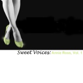 Sweet Voices: Annie Ross, Vol. 1