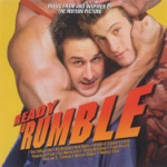 Ready to Rumble (Music from and Inspired By the Motion Picture)