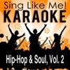 Hip-Hop & Soul, Vol. 2 (Karaoke Version)