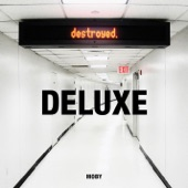 Destroyed (Bonus Track Deluxe)