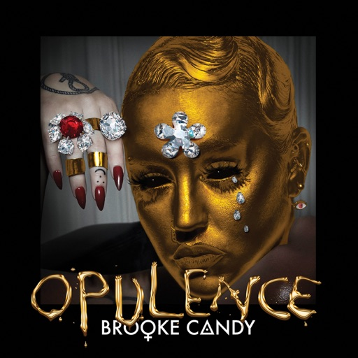 Opulence - Brooke Candy