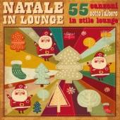 Natale in Lounge (55 canzoni sotto l'albero in stile lounge)
