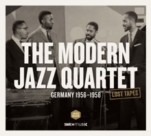 The Modern Jazz Quartet (Recorded Germany 1956-1958) [Extended Version], The Modern Jazz Quartet