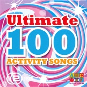 Ultimate 100 Activity Songs